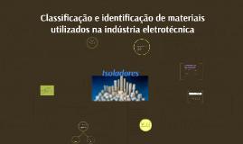 Copy of Copy of Classificação e identificação de materiais utilizados na ind