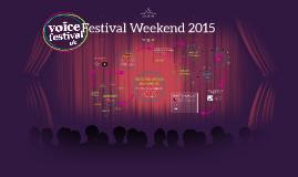 Festival Weekend 2015