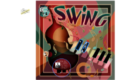 Ch. 7 From Jazz to Swing