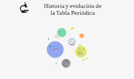 Copy of Historia y evolución de la Tabla Periódica