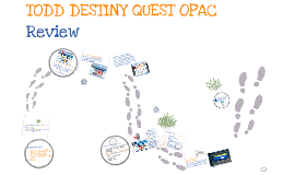Destiny Quest OPAC Review 4th & 5th Grades