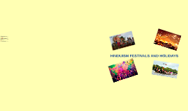 HINDUISM FESTIVALS AND HOLIDAYS