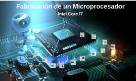 Fabricación de un Microprocesador