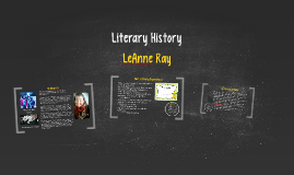 Literary History--LeAnne Ray