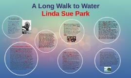 Long walk to water part 1