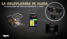 LA CALCULADORA DE ALICIA