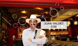 JUAN VALDEZ CSR