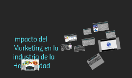 Impacto del Marketing en la industria de la Hospitalidad