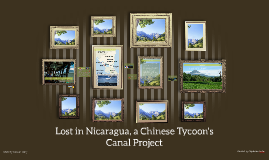 Lost in Nicaragua, a Chinese Tycoon's Canal Project