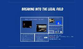 breaking into the legal field