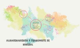Copy of ALMACENAMIENTO Y TRANSPORTE DE MINERAL