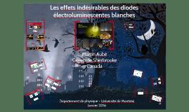 Les effets indésirables des diodes électroluminescentes blanches