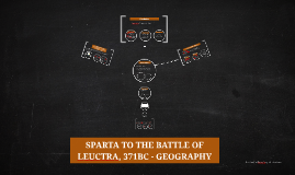 SPARTA TO THE BATTLE OF LEUCTRA, 371BC: Geography