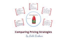Comparing Pricing Strategies