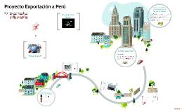 PROYECTO EXPORTACIÓN A PERU