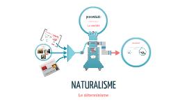 naturalisme et déterminisme