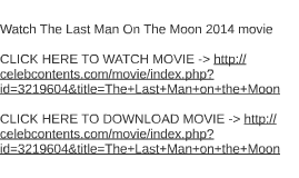 Watch The Last Man On The Moon 2014 movie