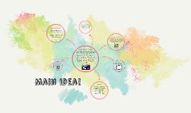 Main Idea!