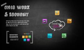 Ch18 Work Economy