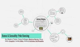 Dance & Sexuality: Pole Dancing