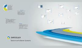 Swisslex Tanıtım ve Kullanım Sunumu