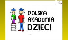 Polska Akademia Dzieci organizatorem Międzynarodowych Konferencji dla Dzieci