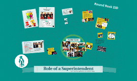 Role of Superintendent -  Steve Flores, Ph.D.