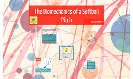 The Biomechanics of Softball