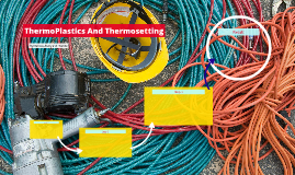 ThermoPlastics And Thermosetting