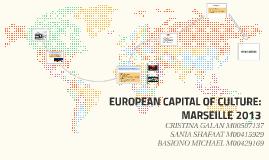 EUROPEAN CAPITAL OF CULTURE: MARSEILLE 2013