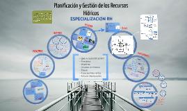 PLANIFICACIÓN Y GESTIÓN DE LOS RECURSOS HÍDRICOS