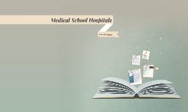 Medical School Hospitals
