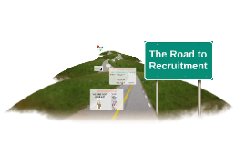 The Road to Recruitment