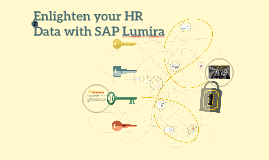 Enlighten your HR Data With SAP Lumira