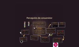 Percepción de consumidor