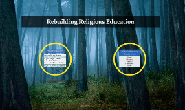 Rebuilding Religious Education