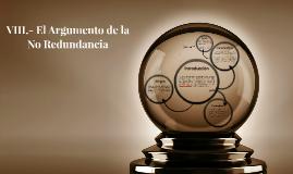 Copy of VIII.- El Argumento de la No Redundancia