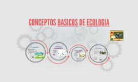 CONCEPTOS BASICOS DE ECOLOGIA
