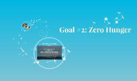 Goal #2: Zero Hunger