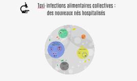 Toxi-infections alimentaires collectives : des nouveaux nés