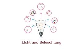 Licht und Beleuchtung