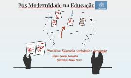 Pós Modernidade na educação