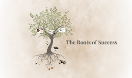 The Roots of Success