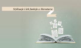 Stylizacje i ich funkcje w literaturze
