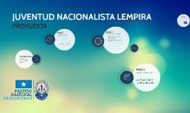 JUVENTUD NACIONALISTA LEMPIRA (PROPUESTA)