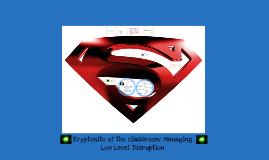 Managing Low Level Disruption