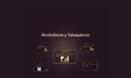 Copy of Alcoholismo y Tabaquismo