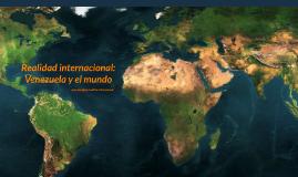Realidad internacional y Venezuela