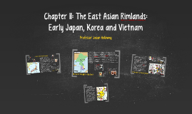Chapter 11: The East Asian Rimlands: Early Japan, Korea and
