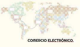 COMERCIO ELECTRONICO.